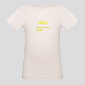 MEMI thing, you wouldn't understand !! T-Shirt